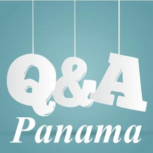 The 10 Questions that We Get Asked the Most about Panama